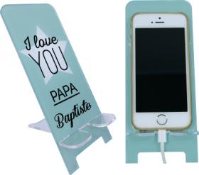 Support Téléphone - I Love You Papa - Mod.1 - Cadeau personnalise personnalisable - 1