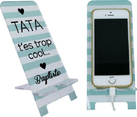 Support Téléphone Tata T'es trop cool - Mod.5 - Cadeau personnalise personnalisable - 1
