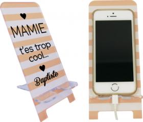 Support Téléphone Mamie T'es trop cool - Mod.6 - Cadeau personnalise personnalisable - 1