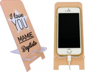 Support Téléphone - I Love You Mamie - Mod.2 - Cadeau personnalise personnalisable - 1
