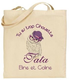 Tote Bag Tu es trop chouette Tata - Modèle 1 - Cadeau personnalise personnalisable - 1