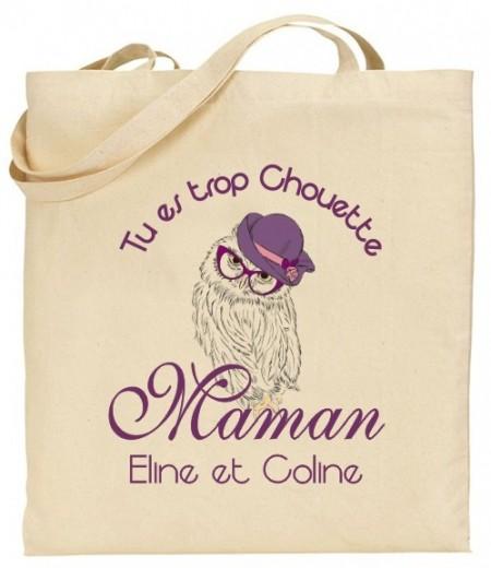 Tote Bag Tu es trop chouette Maman - Modèle 1 Gravure Events - Cadeau personnalisé - 1