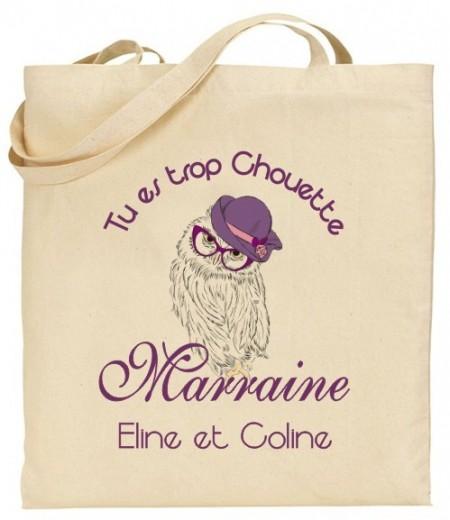 Tote Bag Tu es trop chouette Marraine - Modèle 1 - Cadeau personnalise personnalisable - 1