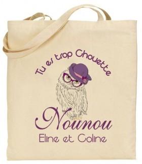Tote Bag Tu es trop chouette Nounou - Modèle 1 - Cadeau personnalise personnalisable - 1