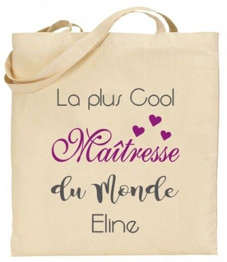 Tote Bag La plus cool Maîtresse du Monde - Modèle 2 - Cadeau personnalise personnalisable - 1
