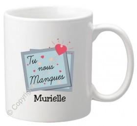 Mug - Tu nous manques - Cadeau personnalise personnalisable - 1