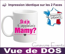 Mug Mamie - Et si je t appelais... MAMY ? (Mug Mamie21My) - Cadeau personnalise personnalisable - 3