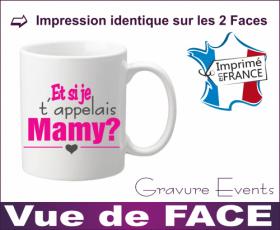 Mug Mamie - Et si je t appelais... MAMY ? (Mug Mamie21My) - Cadeau personnalise personnalisable - 4