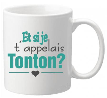 Mug - Et si je t appelais... TONTON ? (Mug21To) - Cadeau personnalise personnalisable - 1