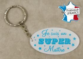 Porte Clef Je suis un Super Maître (bac37#2) - Cadeau personnalise personnalisable - 1