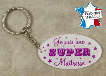 .Porte Clef Je suis une Super Maîtresse (bac37#4) - Cadeau personnalise personnalisable - 1
